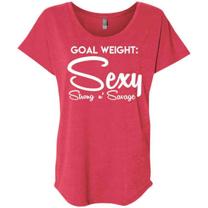 Goal Weight, Sexy Strong n' Savage T-Shirts CustomCat Vintage Red X-Small