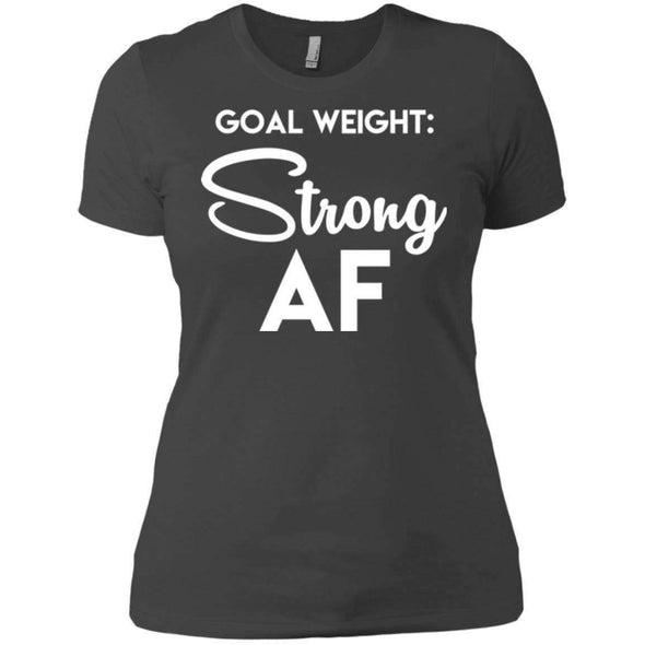 Goal Weight Strong AF T-Shirts CustomCat Heavy Metal X-Small