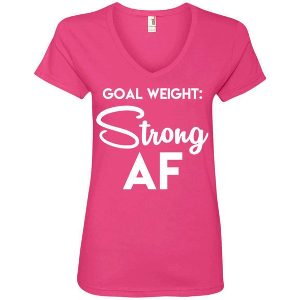 Goal Weight Strong AF T-Shirts CustomCat Hot Pink Small