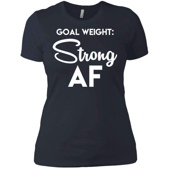 Goal Weight Strong AF T-Shirts CustomCat Indigo X-Small