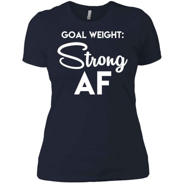 Goal Weight Strong AF T-Shirts CustomCat Midnight Navy X-Small