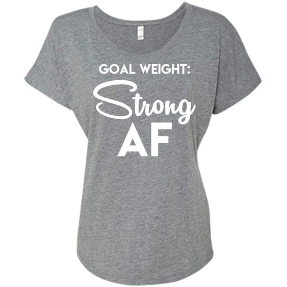 Goal Weight Strong AF T-Shirts CustomCat Premium Heather X-Small