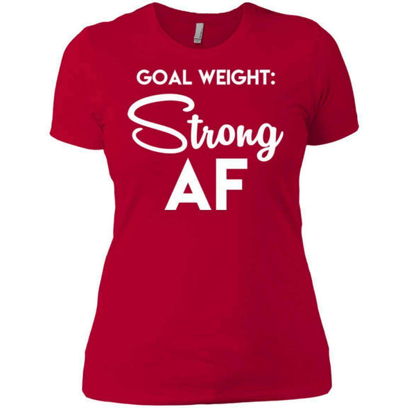 Goal Weight Strong AF T-Shirts CustomCat Red X-Small