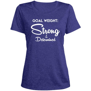 Goal Weight Strong & Determined Dri-Fit T-Shirt T-Shirts CustomCat Cobalt Heather X-Small