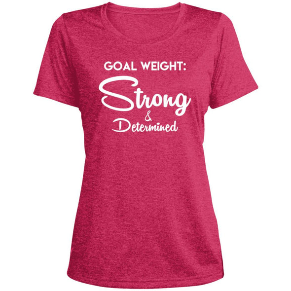 Goal Weight Strong & Determined Dri-Fit T-Shirt T-Shirts CustomCat Pink Raspberry Heather X-Small