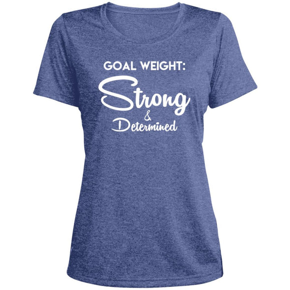 Goal Weight Strong & Determined Dri-Fit T-Shirt T-Shirts CustomCat True Royal Heather X-Small