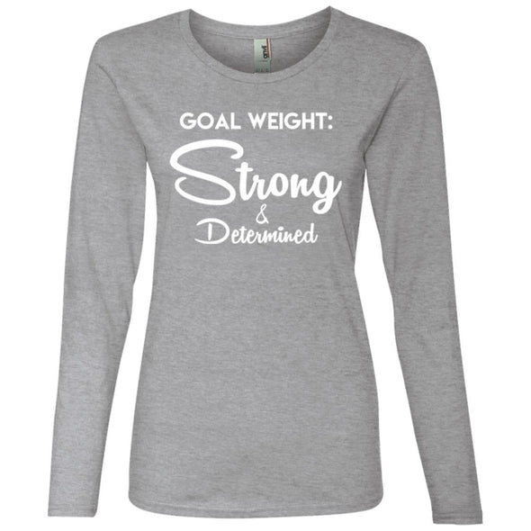Goal Weight Strong & Determined Long Sleeve T-Shirt T-Shirts CustomCat Heather Grey S