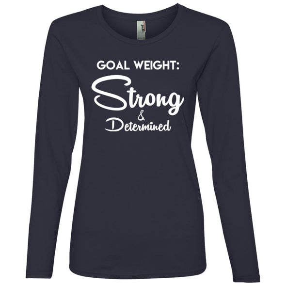 Goal Weight Strong & Determined Long Sleeve T-Shirt T-Shirts CustomCat Navy S