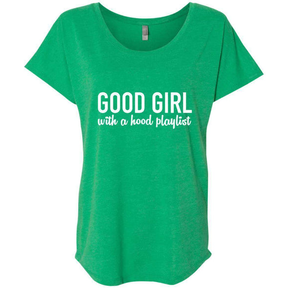 GOOD GIRL with a hood playlist T-Shirts CustomCat Envy X-Small