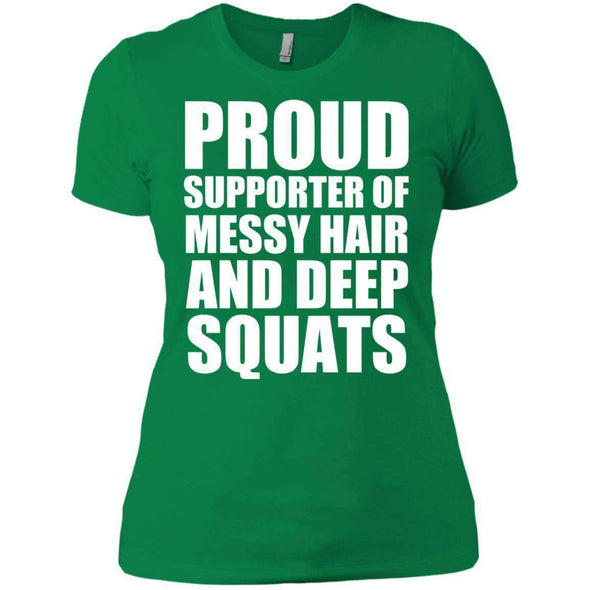 Got My Messy Hair & Deep Squats T-Shirts CustomCat Kelly Green X-Small
