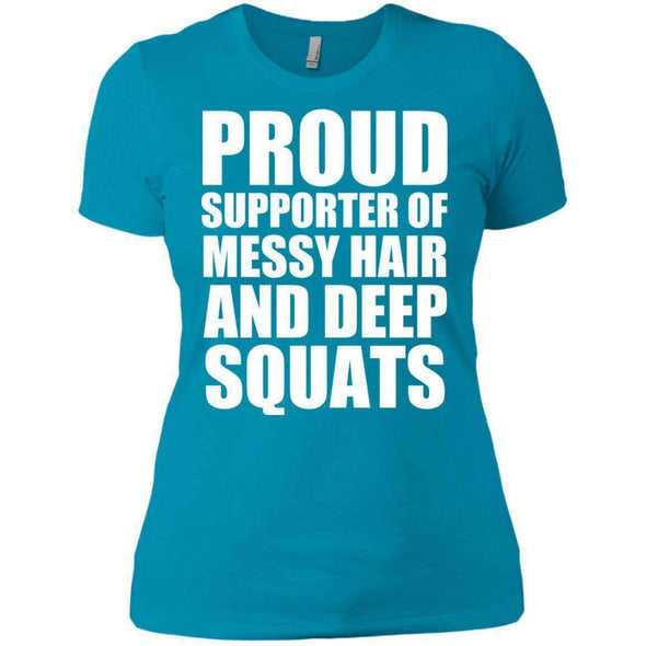 Got My Messy Hair & Deep Squats T-Shirts CustomCat Turquoise X-Small