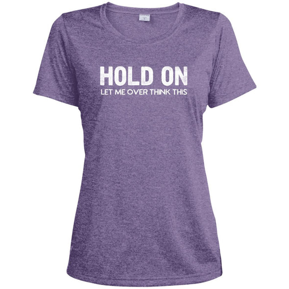 HOLD-ON-LET-ME-OVER-THINK-THISwht T-Shirts CustomCat Purple Heather X-Small