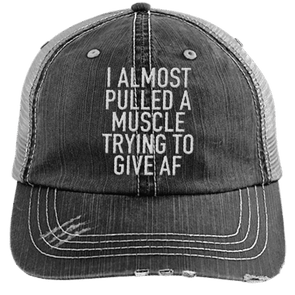 I Almost Pulled a Muscle Trying to Give AF Trucker Cap Apparel CustomCat 6990 Distressed Unstructured Trucker Cap Black/Grey One Size