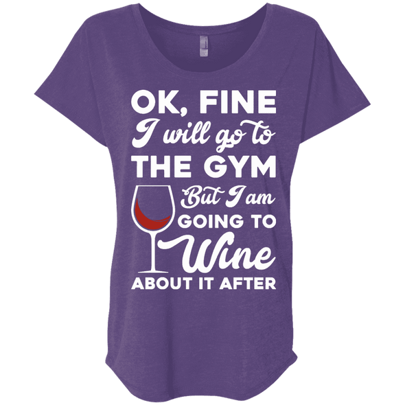 I am going to Wine about if after (Tees) Apparel CustomCat NL6760 Next Level Ladies' Triblend Dolman Sleeve Purple Rush X-Small