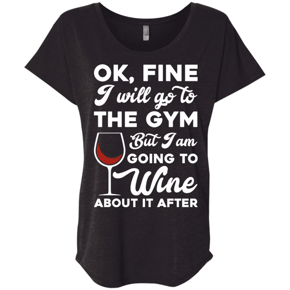 I am going to Wine about if after (Tees) Apparel CustomCat NL6760 Next Level Ladies' Triblend Dolman Sleeve Vintage Black X-Small