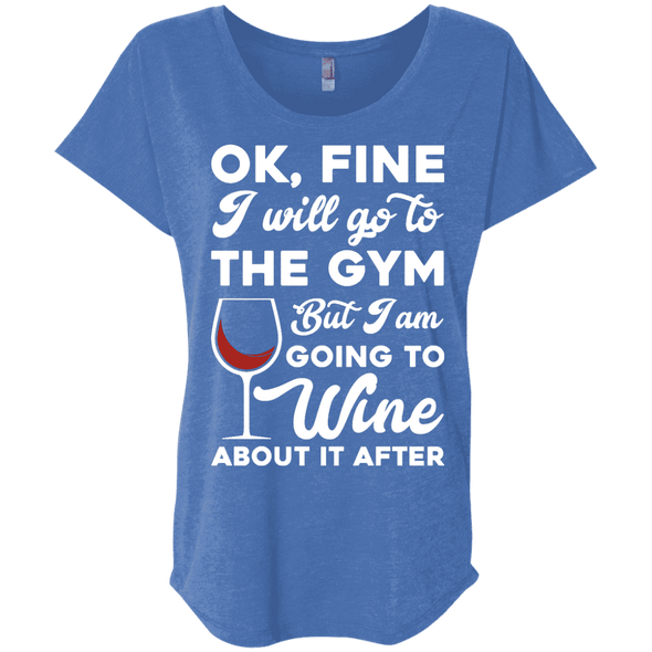 I am going to Wine about if after (Tees) Apparel CustomCat NL6760 Next Level Ladies' Triblend Dolman Sleeve Vintage Royal X-Small