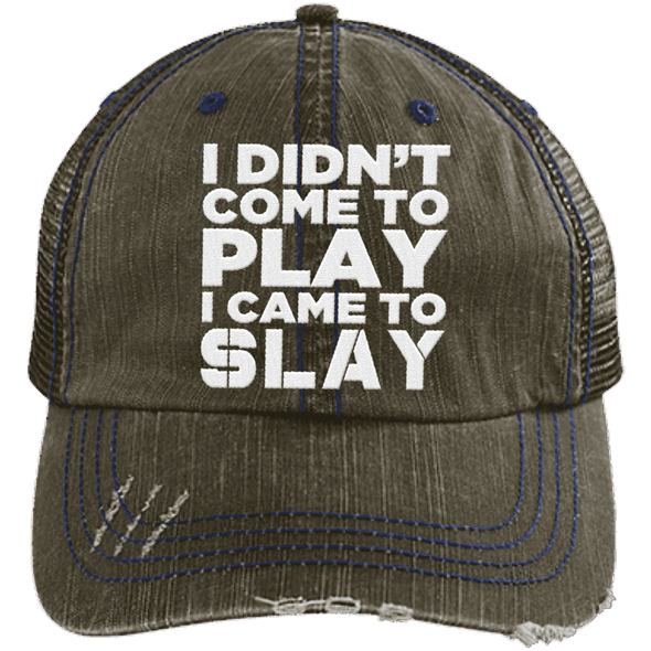 I Came to Slay Trucker Cap Apparel CustomCat 6990 Distressed Unstructured Trucker Cap Brown/Navy One Size