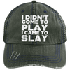 I Came to Slay Trucker Cap Apparel CustomCat 6990 Distressed Unstructured Trucker Cap Dark Green/Navy One Size