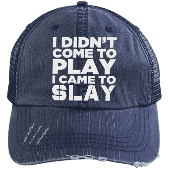 I Came to Slay Trucker Cap Apparel CustomCat 6990 Distressed Unstructured Trucker Cap Navy/Navy One Size