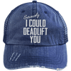 I Could Deadlift You Hats CustomCat Navy/Navy One Size