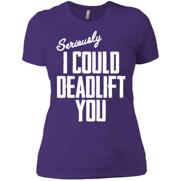 I Could Deadlift You T-Shirts CustomCat Purple X-Small