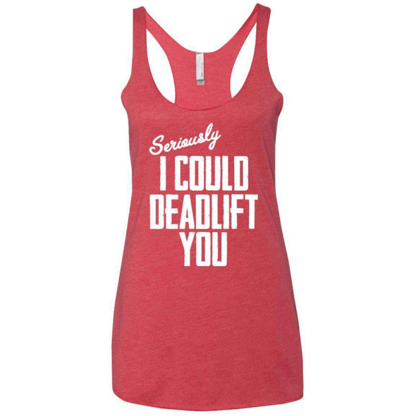 I Could Deadlift You T-Shirts CustomCat Vintage Red X-Small
