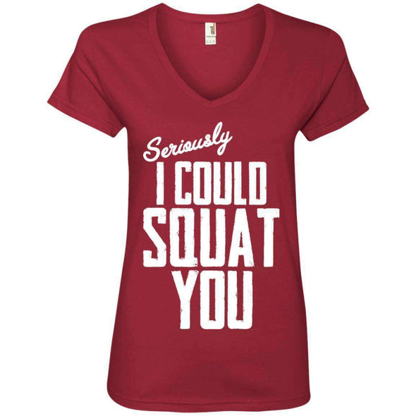 I Could Squat You T-Shirts CustomCat Independence Red S