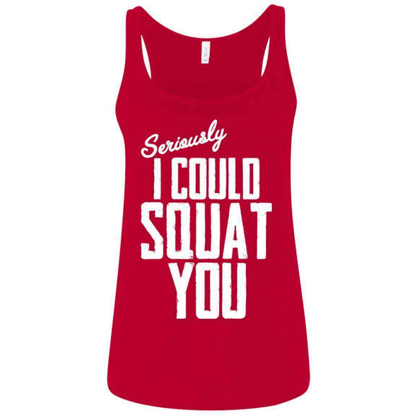 I Could Squat You T-Shirts CustomCat Red S