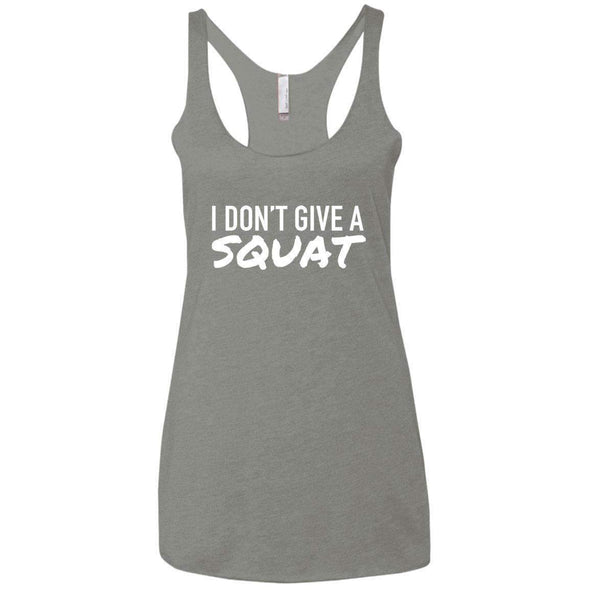 I DON'T GIVE A SQUAT T-Shirts CustomCat Venetian Grey X-Small