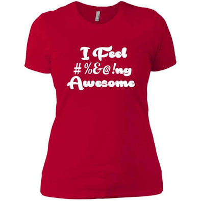 I feel #%@ Awesome T-Shirts CustomCat Red X-Small
