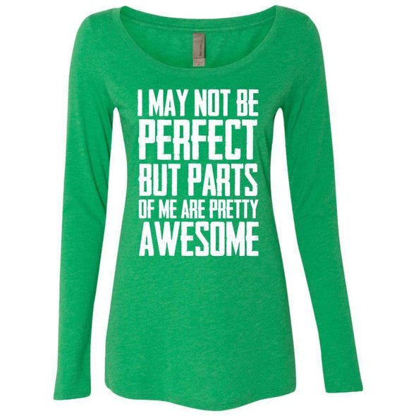 I may not be perfect T-Shirts CustomCat Envy Small
