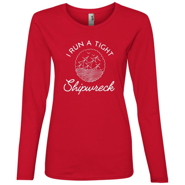 I Run a Tight Shipwreck Long Sleeve T-Shirt T-Shirts CustomCat Red S