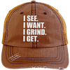 I See. I Want. I Grind. I Get. Distressed Trucker Cap Apparel CustomCat 6990 Distressed Unstructured Trucker Cap Orange/Navy One Size