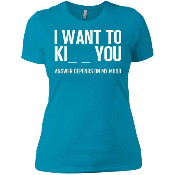I Want to Kiss Kill You T-Shirts CustomCat Turquoise X-Small