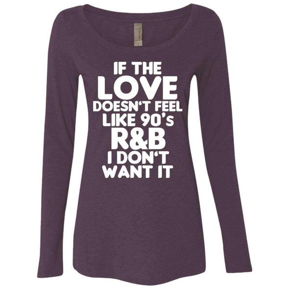 If the LOVE doesn't feel like 90's R&B T-Shirts CustomCat Vintage Purple Small