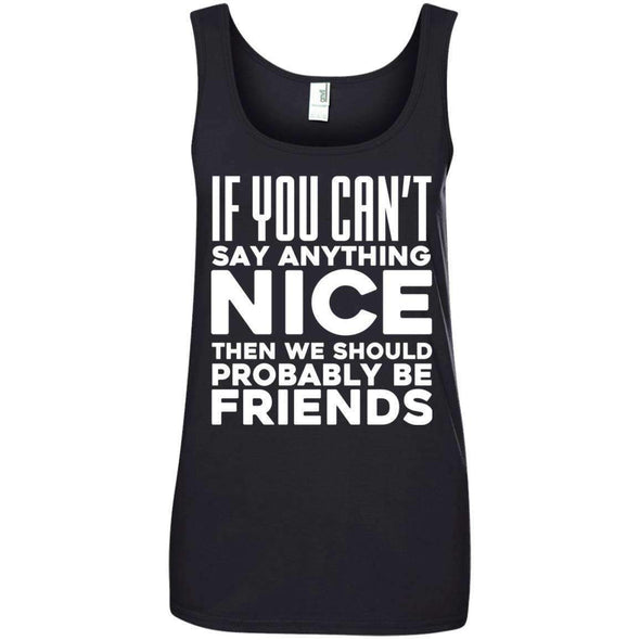 If you can't say anything nice T-Shirts CustomCat Black Small