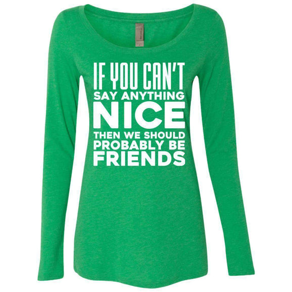 If you can't say anything nice T-Shirts CustomCat Envy Small