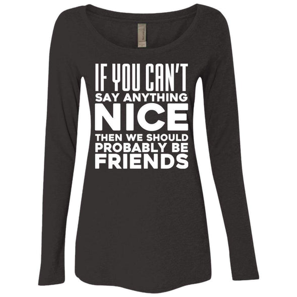 If you can't say anything nice T-Shirts CustomCat Vintage Black Small
