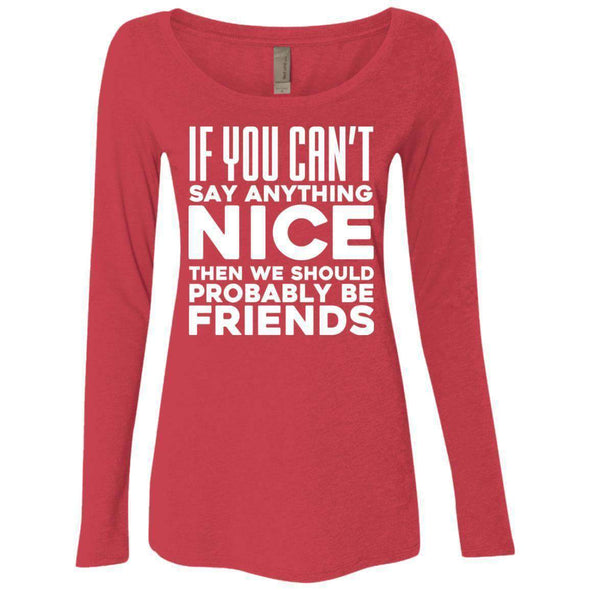 If you can't say anything nice T-Shirts CustomCat Vintage Red Small