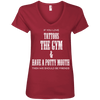 If You Love Tattoos, the Gym and Have a Potty Mouth Tees Apparel CustomCat 88VL Anvil Ladies' V-Neck T-Shirt Independence Red Small