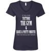 If You Love Tattoos, the Gym and Have a Potty Mouth Tees Apparel CustomCat 88VL Anvil Ladies' V-Neck T-Shirt Navy Small
