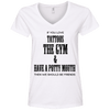 If You Love Tattoos, the Gym and Have a Potty Mouth Tees Apparel CustomCat 88VL Anvil Ladies' V-Neck T-Shirt White Small