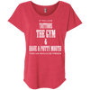 If You Love Tattoos, the Gym and Have a Potty Mouth Tees Apparel CustomCat NL6760 Next Level Ladies' Triblend Dolman Sleeve Vintage Red X-Small