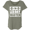 I'm Leg Day Wasted Tees Apparel CustomCat NL6760 Next Level Ladies' Triblend Dolman Sleeve Venetian Grey X-Small