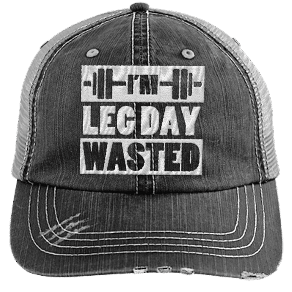 I'm Leg Day Wasted Trucker Cap Apparel CustomCat 6990 Distressed Unstructured Trucker Cap Black/Grey One Size
