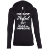 I'm not perfect but watch me improve (Hoodies) Apparel CustomCat 887L Anvil Ladies' LS T-Shirt Hoodie Black/Dark Grey Small