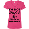 I'm not perfect but watch me improve (Tees) Apparel CustomCat 88VL Anvil Ladies' V-Neck T-Shirt Hot Pink Small