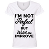 I'm not perfect but watch me improve (Tees) Apparel CustomCat 88VL Anvil Ladies' V-Neck T-Shirt White Small