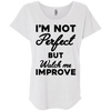 I'm not perfect but watch me improve (Tees) Apparel CustomCat NL6760 Next Level Ladies' Triblend Dolman Sleeve Heather White X-Small