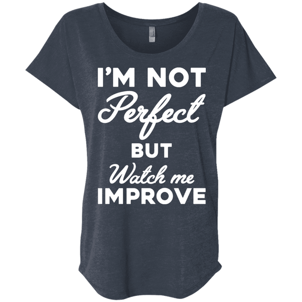 I'm not perfect but watch me improve (Tees) Apparel CustomCat NL6760 Next Level Ladies' Triblend Dolman Sleeve Vintage Navy X-Small